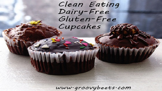 Clean Eating Recipe – Dairy-Free, Gluten-Free, Egg-Free Chocolate Cupcakes