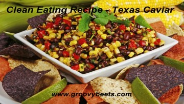 Clean Eating Recipe – Texas Caviar