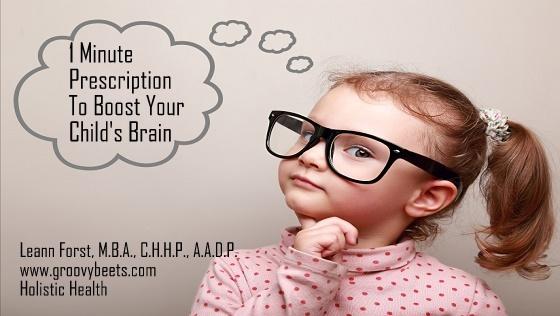 1 Minute Prescription to Boost Your Child's Brain