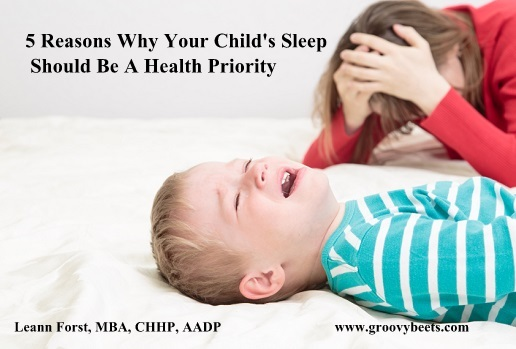 5 Reasons Why Your Child's Sleep Should Be A Health Priority