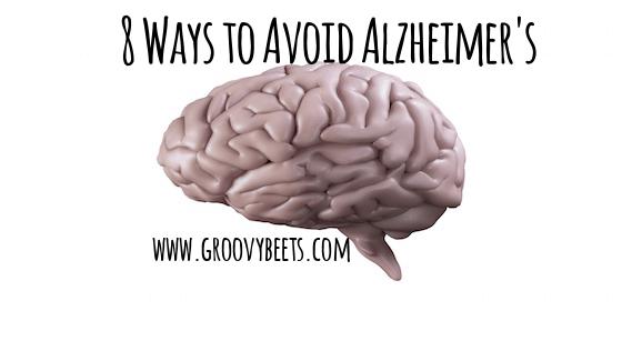 8 Ways to Avoid Alzheimer's