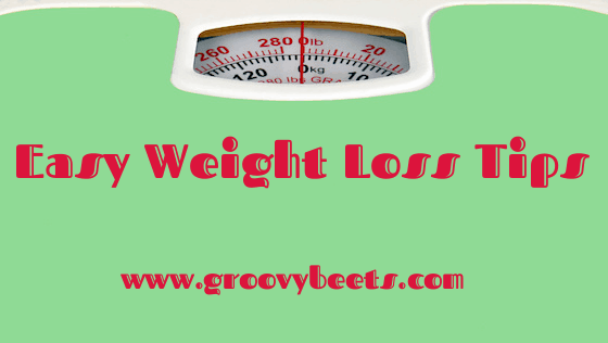 3 Easy Weight Loss Tips