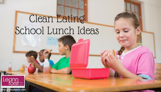 Clean Eating School Lunch Ideas