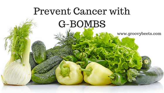 How to Prevent Cancer with G-BOMBS