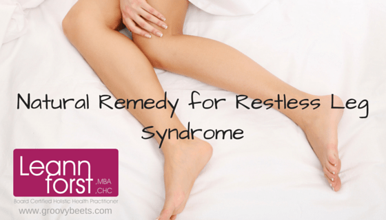 Natural Remedy for Restless Leg Syndrome