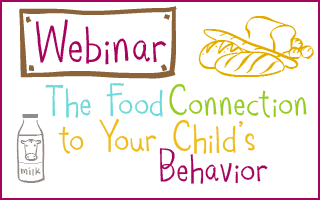 the food connection to your child's behavior webinar