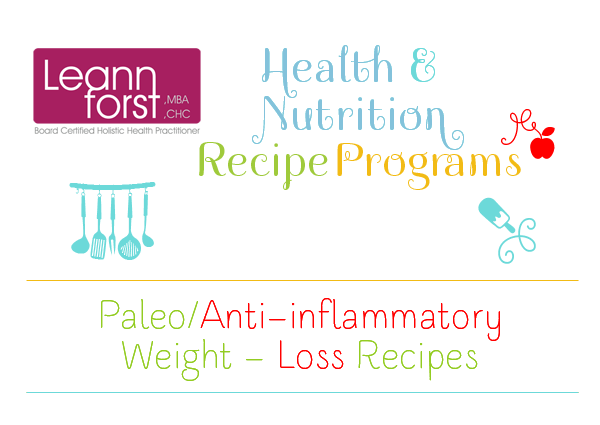 Paleo/Anti-Inflammatory Weight Loss Recipe Program