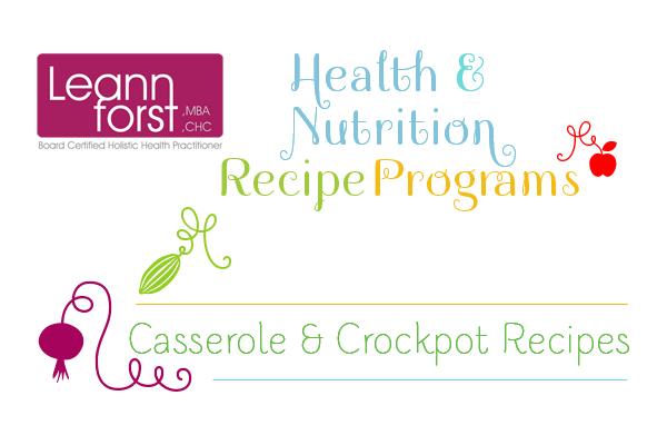 Casserole and Crockpot Recipes