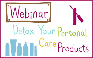 webinar detox your personal care products