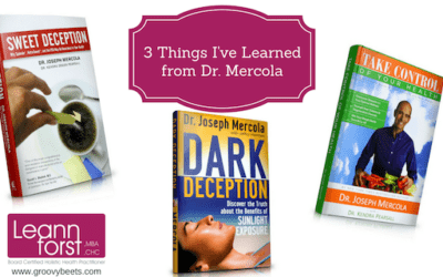 3 Things I Learned from Dr. Mercola