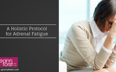A Holistic Protocol for Adrenal Fatigue
