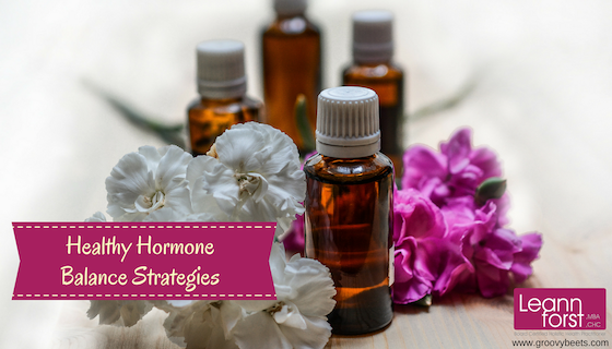 Healthy Hormone Balance Strategies