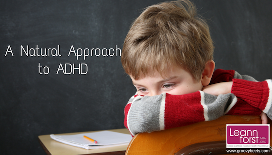 A Natural Approach to ADHD