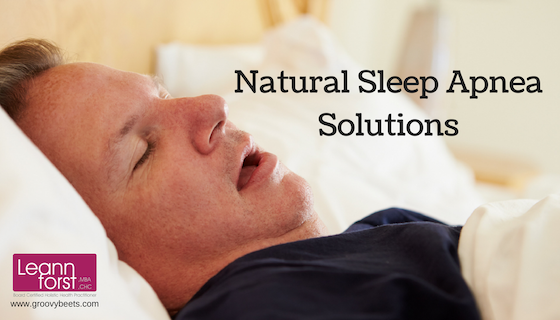 Natural Sleep Apnea Solutions