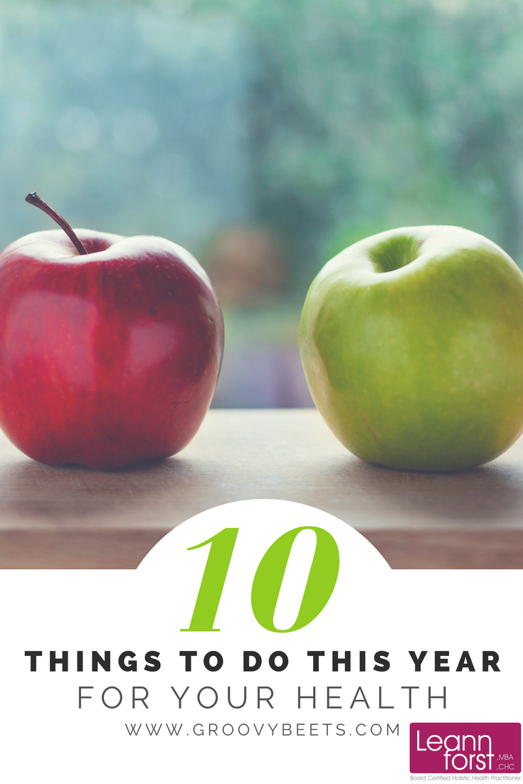 10 Things to do this Year for Your Health | GroovyBeets.com