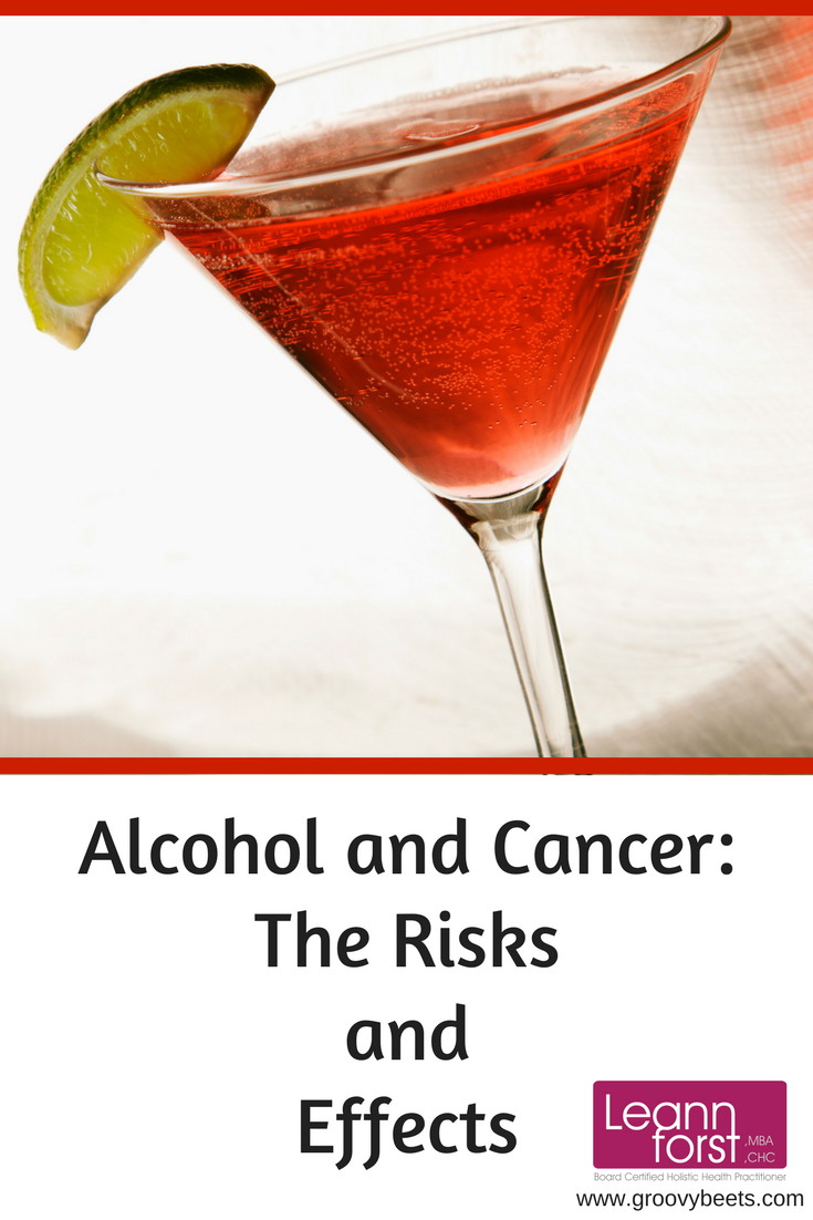 Alcohol and Cancer: The Risks and Effects | GroovyBeets.com