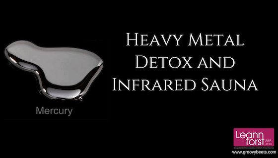 Heavy Metal Detox and Infrared Saunas