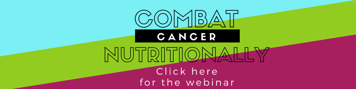 Combat Cancer Nutritionally Webinar | GroovyBeets.com