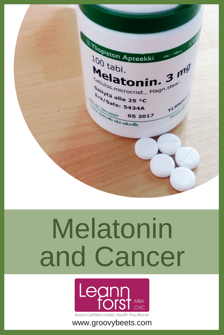 Melatonin and Cancer | GroovyBeets.com