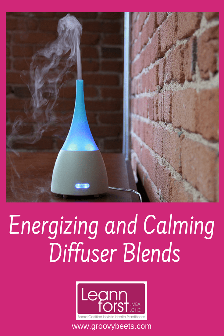Energizing & Calming Diffuser Blends | GroovyBeets.com