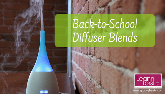 Back-to-School Diffuser Blends | GroovyBeets.com