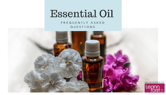 Essential Oil Frequently Asked Questions| GroovyBeets.com