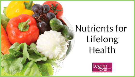 Nutrients for Lifelong Health