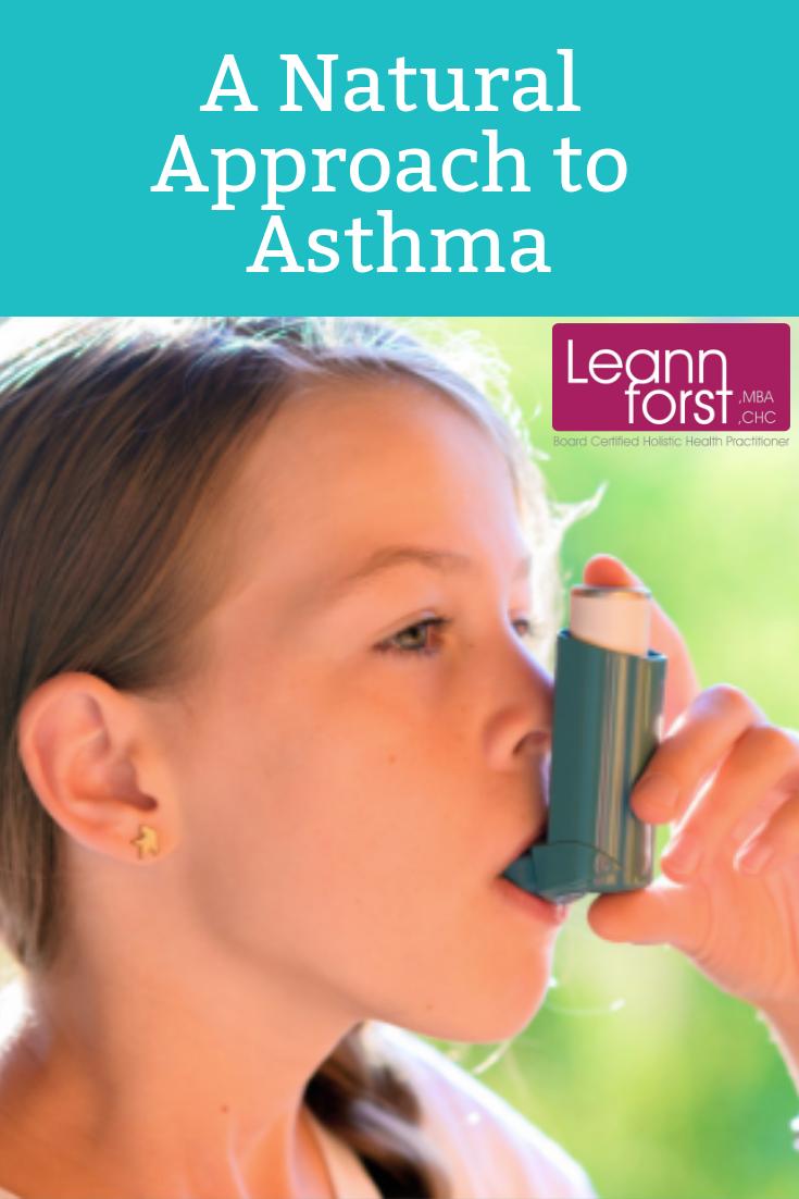 A Natural Approach to Asthma | LeannForst.com