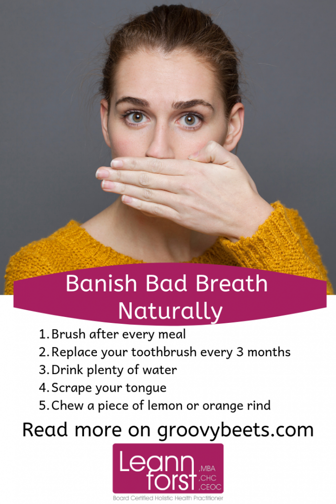 8 Ways to Banish Bad Breath Naturally | LeannForst.com