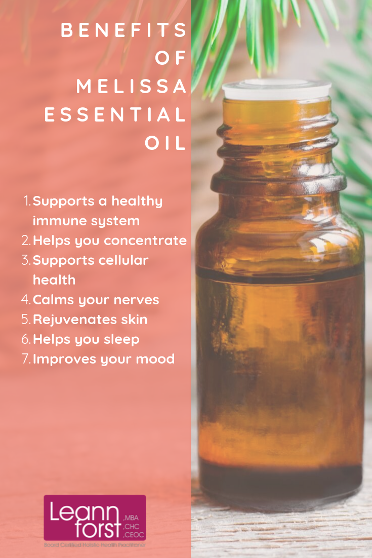 Benefits of Melissa Essential Oil | LeannForst.com