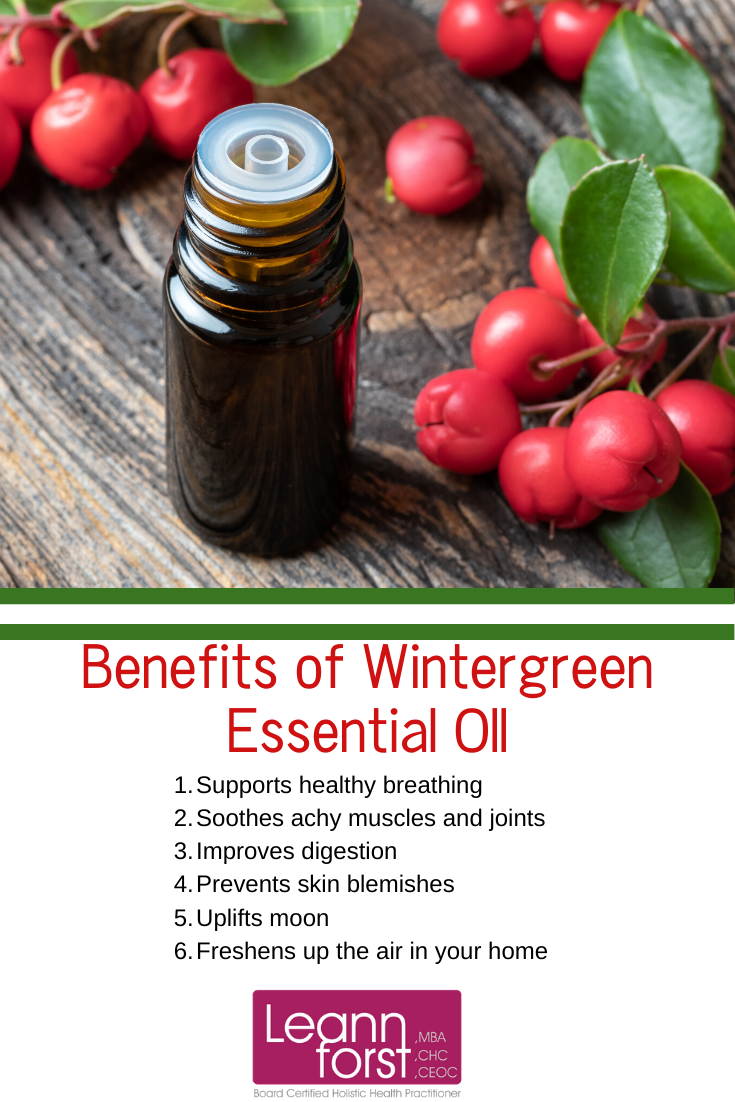 Benefits of Wintergreen Essential Oil | LeannForst.com