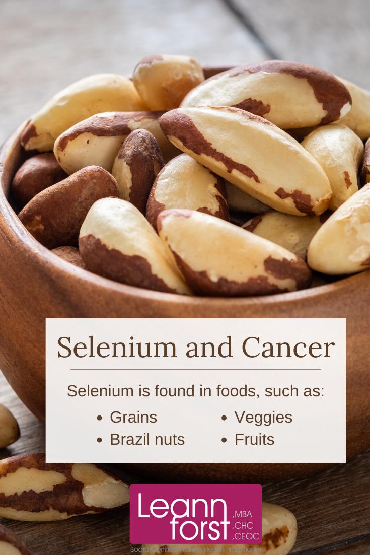 Selenium and Cancer | LeannForst.com
