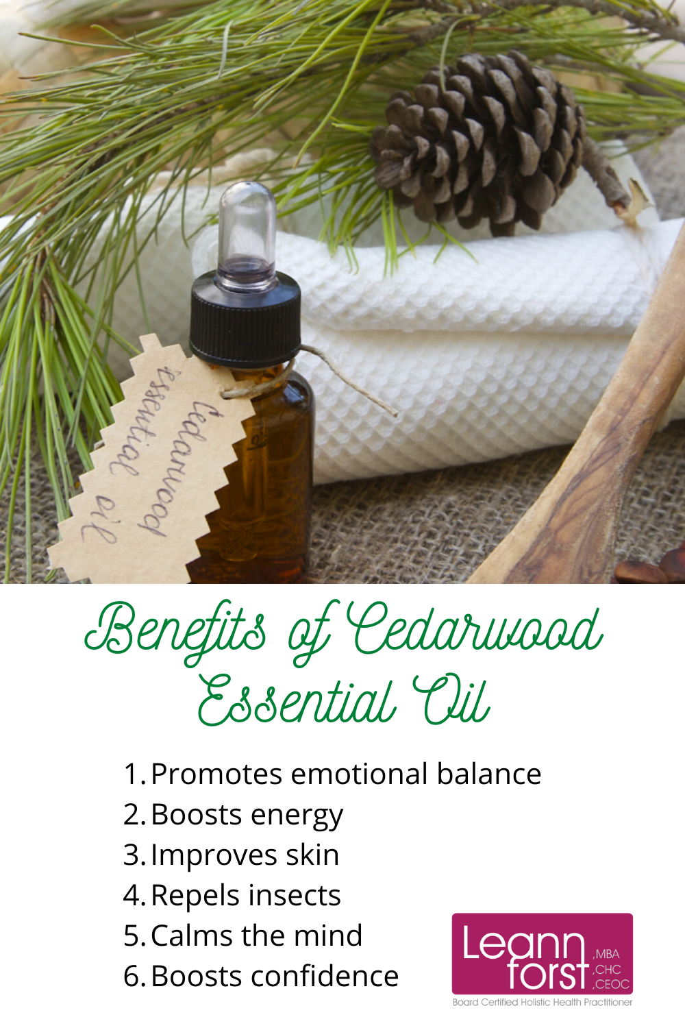 Benefits of Cedarwood Essential Oil | LeannForst.com